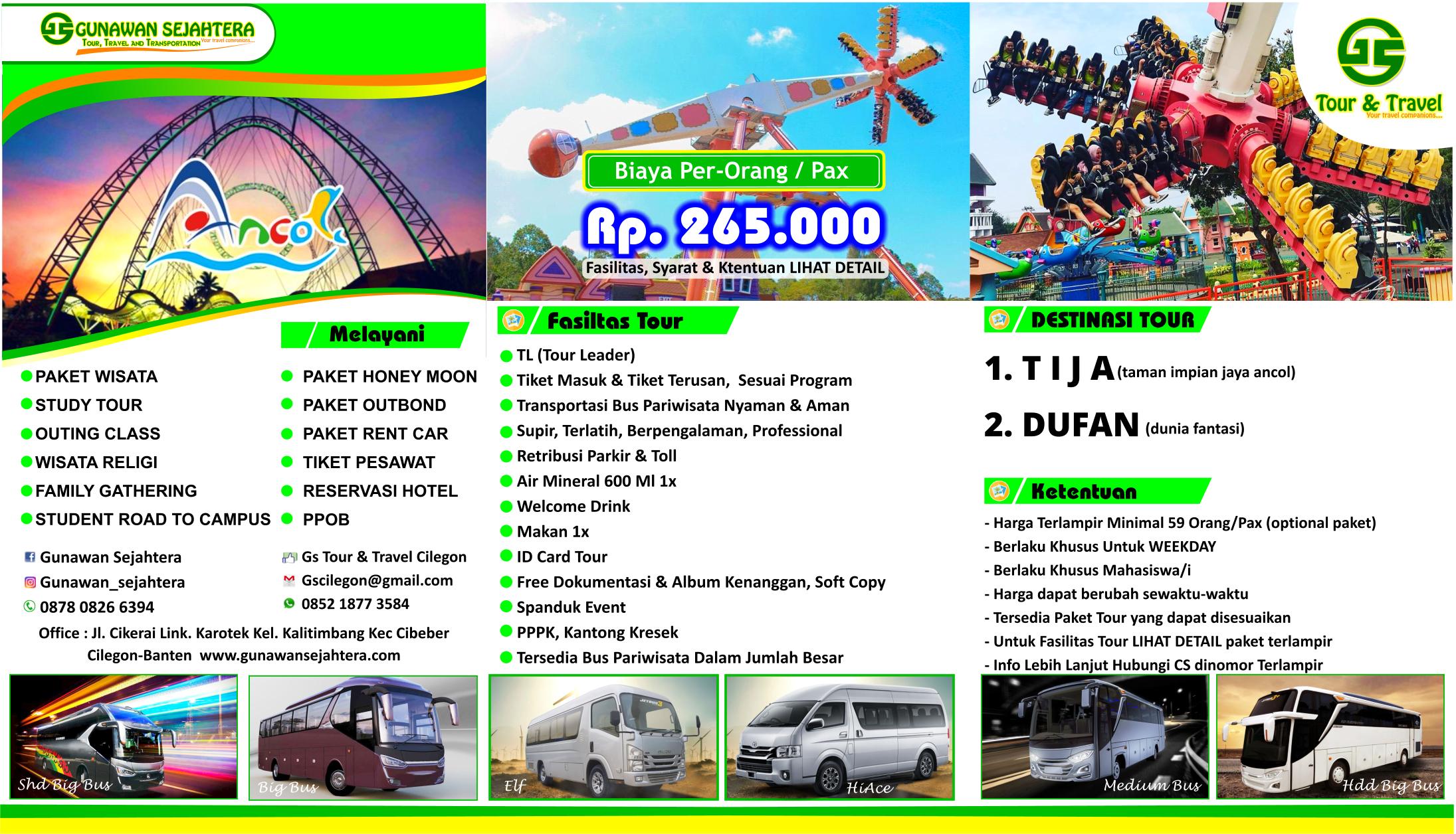 ANCOL DUFAN SPESIAL MAHASISWA  GS Tour Travel Transportation